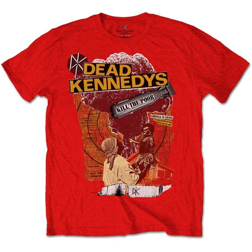 Tricou Dead Kennedys Kill The Poor