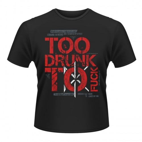 Tricou Dead Kennedys Too Drunk To Fuck