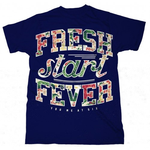 Tricou You Me At Six Fresh Start Fever