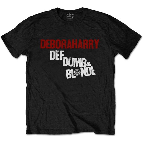 Tricou Debbie Harry Def, Dumb & Blonde
