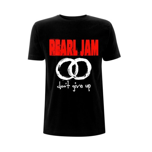 Tricou Pearl Jam Dont Give Up