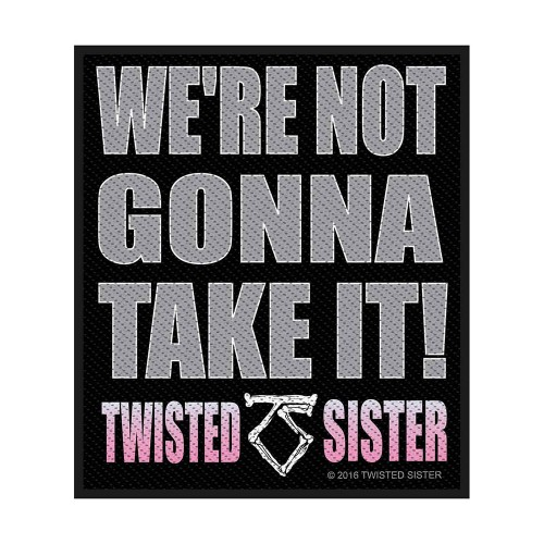 Patch Twisted Sister We're not gonna take it!