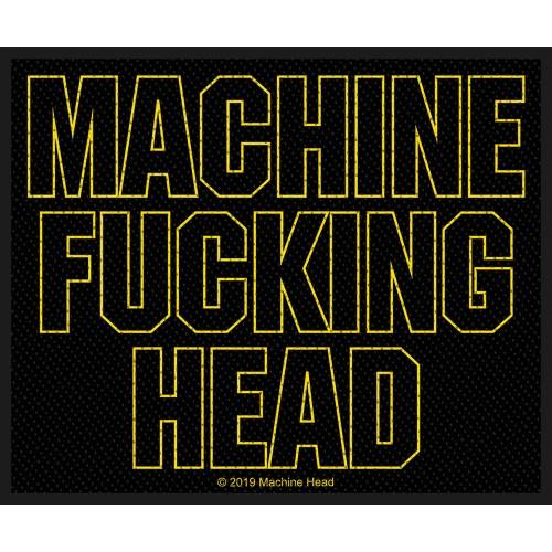 Patch Machine Head Machine Fucking Head