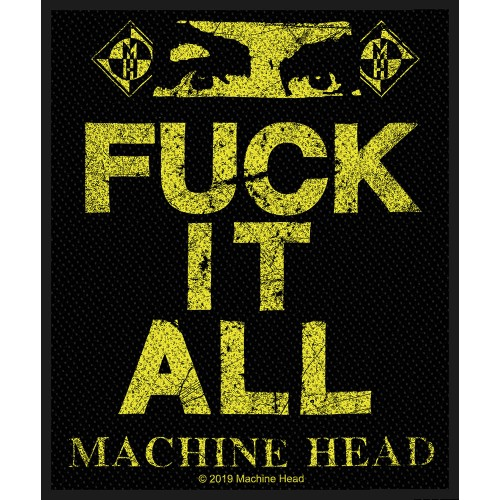 Patch Machine Head Fuck It All