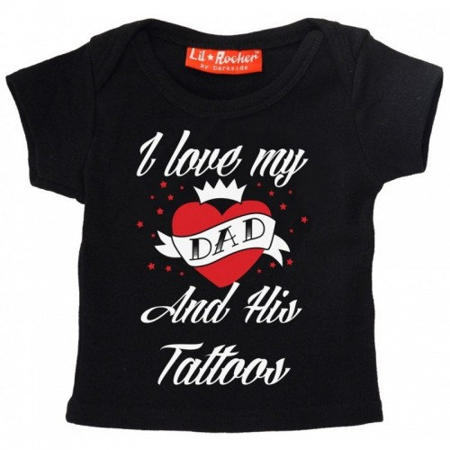 Tricou bebelus I Love Dad And His Tattoos