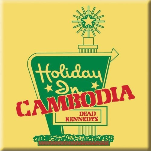 Magnet Dead Kennedys Holiday in Cambodia