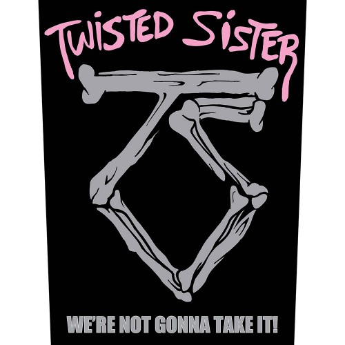 Back Patch Twisted Sister Sister we're not gonna take it!
