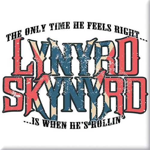 Magnet Lynyrd Skynyrd Only Time He Feels Right