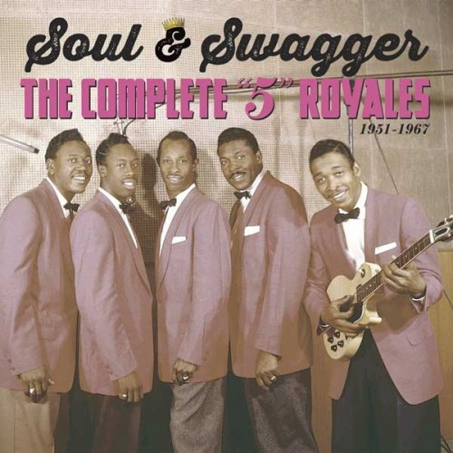 CD Box Set The 5 Royales Soul And Swagger - The Complete 5 Royales