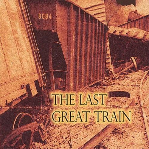 CD 8084 The Last Great Train