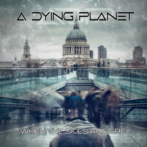 CD Digi A Dying Planet When The Skies Are Grey (Ltd.Digi)